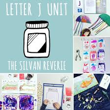 Letter J Preschool Unit THE SILVAN REVERIE