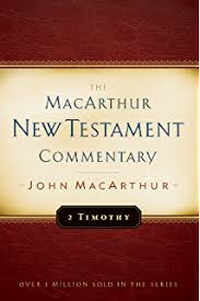 2 Timothy MacArthur New Testament Commentary Series