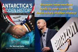 Amazon Intervention Leads To New Cover For Antarcticas Secret History Hidden Corporate Foundations Of Space Programs