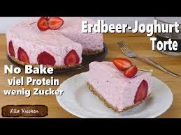 erdbeer joghurt quark torte no bake rezept viel protein wenig zucker kühlschranktorte cheesecake
