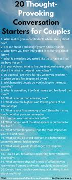 Questions For Couples 69 Thought Provoking Conversation Starters Connecting Building Trust And Rekindling Intimacy