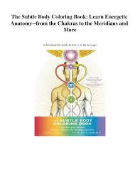 The Subtle Body Coloring Book Learn Energetic Anatomy From Chakras To