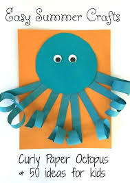 Easy Summer Craft For Kids Crafts Curly Paper Octopus Handmade