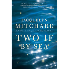 Definition Of The Word Decorous by Two If By Sea By Jacquelyn Mitchard