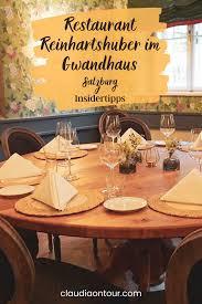 restaurant reinhartshuber im gwandhaus restaurant salzburg
