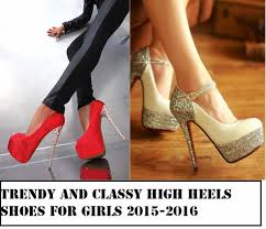 trendy and classy high heels shoes for girls 2015 2016 nsa blog