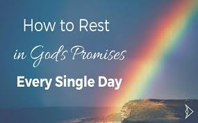 How To Rest In Gods Promises Every Single Day