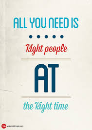 All You Need Is Right People At The Time Type PostersPoster DesignsGraphic Design InspirationWebsite