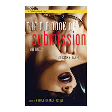 Big Book Of SubmissionRachel Kramer Bussel FREE Shipping