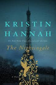 Booksellers Have Selected The Nightingale By Kristin Hannah St Martins Press As Their Top Indie Next List Pick For February Action Packed Tale From