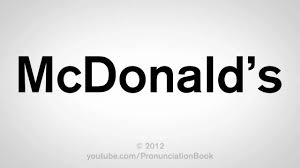 How To Pronounce McDonalds