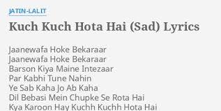 kuch kuch hota hai sad lyrics by jatin lalit jaanewafa