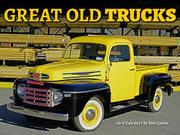 Great Old Trucks 2019 Calendar: Dan Lyons: 9781631142352: Amazon.com ... Nhtsa Take Care Of Brake Lines On Old Trucks Michigan Radio Old Trucks And Tractors In California Wine Country Travel The Top Ten Coolest Youtube Oldtrucks Hashtag Twitter Truck Show Historical Old Vintage Trucks At Car City Usa Equipment Trucking Info Page 31 Leroys 1956 Fordamatic V8 Truck Cars Never Die More The Opal Fields Johnos Opals Arizona Stock Photo Picture Royalty Free Images By Diann Today Marks 100th Birthday Ford Pickup Truck Autoweek