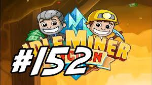 Idle Miner Tycoon - 152 -