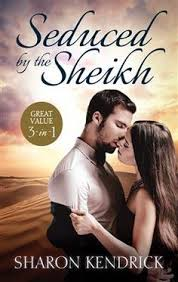 Mills BoonTM Seduced By The Sheikh Sharon Kendrick