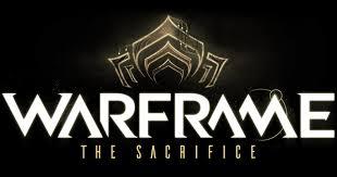 Warframe The Sacrifice