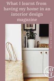 100 Home Interior Magazine What I Learnt From My Home Being In An Interior Design Magazine