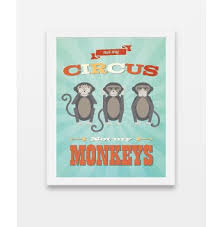 Get Quotations Not My Circus Childrens Wall Art Print 11x14 Nursery Decor Kids
