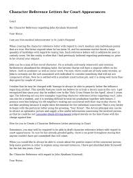 How To Write A Character Reference Letter For Court Hearing Best