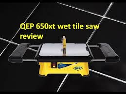 Qep Tile Saw Manual by Qep 650xt Wet Tile Saw Review Youtube
