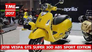 2018 Vespa GTS Super 300 ABS Sport Edition At 2017 Thai Motor Expo