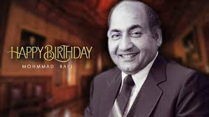MOHAMMAD RAFI BIRTHDAY Today is Mohammad Rafi s 93rd birthday