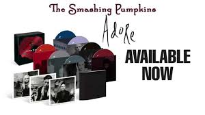 Smashing Pumpkins Machina Reissue by Rock Legends Smashing Pumpkins Look Inside The Adore Box Set