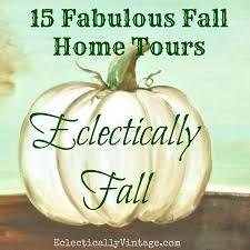 100 Eclectically FALL HOME TOUR StoneGable