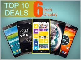 Top 10 Deals on 6 Inch Display Smartphones to Buy Today Gizbot News