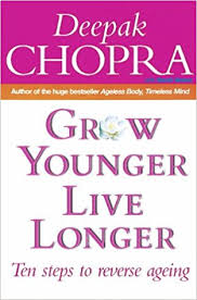 Grow Younger Live Longer Ten Steps To Reverse Ageing Aging Amazoncouk Dr Deepak Chopra 9780712630320 Books
