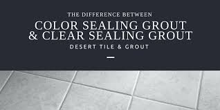 sealer for tile floor the difference between color sealing grout