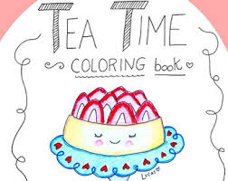 Tea Time Coloring Book For Adults Or Kids