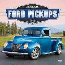 Ford Classic Pick Up Trucks 2019 Wall Calendar | | Calendars.com Classic Trucks Magazine Home Facebook 5 From Ford Motor Company Sloan Motors Inc Legacy Returns With 1950s Chevy Napco 4x4 Alaharma Finland August 10 2018 Scania 111 And Other Classic Dodge Power Wagon Defines Custom Offroad Tfltruck Quiz Guess These For A Tshirt The Fast Car Old Time Junkyard Rat Rod Or Restorer Dream Cars Create Your Own Vintage Machine Cowboys Indians Pickup Truck Buyers Guide Drive Desktop Wallpapers 16x1200 Photo 1 Upcoming 20