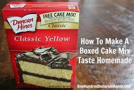 How To Make A Boxed Cake Mix Taste Homemade e Hundred Dollars