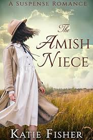 The Amish Niece A Suspense Romance Country Mysteries Book 9