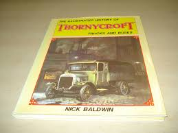 The Illustrated History Of Thornycroft Trucks And Buses: Amazon.co ...
