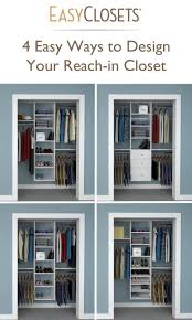 4 Ways To Design Your Reach In Closetsmaller Closets Idea I Like