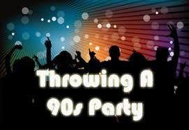 throwing a 90 s party 90s party ideas 90s costumes 90s party