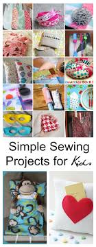 Simple Sewing Projects For Kids With Useful Crafts