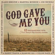 Various Artists - God Gave Me You: 12 Inspirational Hits From ... Various Artists God Gave Me You 12 Inspirational Hits From 11 Best God Gave Me You Tammy And Terry Song Images On Pinterest Jesusfreakhideoutcom Dave Barnes Golden Days Review Blake Shelton Typography Song Lyric Art Print 136 Music Lyrics Country Life Instrumental Youtube Instructional Lesson Learn How To Play Sheet Music For Voice Piano High Official Video Christian The Ojays I Need