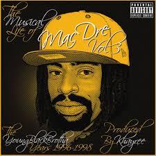 the musical life of mac dre vol 3 mac dre mp3 buy full tracklist