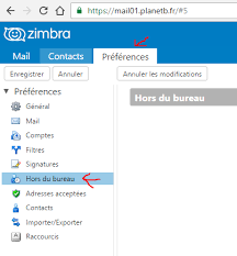 message d absence bureau zimbra configurer un message d absence wiki planetb fr