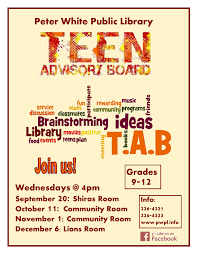 Teen Advisory Board Presented By Peter White Public Library Youth Services