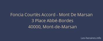 foncia courtès accord mont de marsan mont de marsan à 3 place