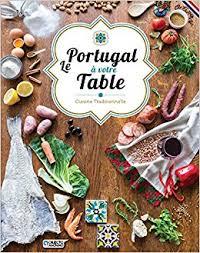 amazon fr le portugal à votre table cuisine traditionnelle