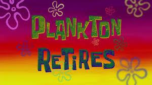 That Sinking Feeling Spongebob Transcript by Plankton Retires Transcript Encyclopedia Spongebobia Fandom