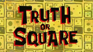That Sinking Feeling Spongebob Transcript by Truth Or Square Transcript Encyclopedia Spongebobia Fandom