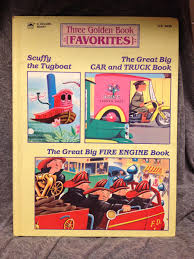 Three Golden Book Favorites Scuffy The Tugboat Great Big Car And Truck