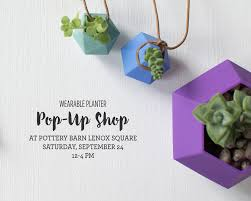 Wearable Planter Pop-Up Shop At Pottery Barn At Lenox Mall ... Pottery Barn Kids Pbteen 3393 Peachtree Rd Ne Atlanta Ga 30326 Best 25 Lenox Mall Atlanta Ideas On Pinterest Nike Store At Mall Has A Big Selection Of Halloween Outlet Ga Great Ambrosia Salon Home Facebook Teen Bedding Fniture Decor For Bedrooms Dorm Rooms Baby Gifts Registry Baby Stores Gifts Apparel And Toys In Nyc