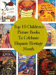 Halloween Picture Books For Third Graders by Top 10 Children U0027s Picture Books To Celebrate Hispanic Heritage Month